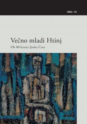 Naslovnica za Večno mladi Htinj : ob 80-letnici Janka Čara