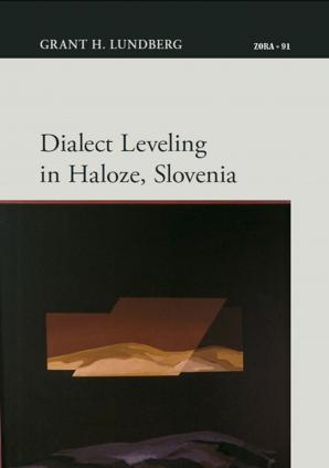 Naslovnica za Dialect Leveling in Haloze, Slovenia