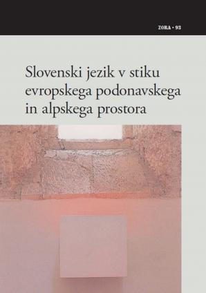 Naslovnica za Slovenski jezik v stiku evropskega podonavskega in alpskega prostora