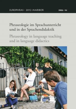Naslovnica za Phraseologie im Sprachunterricht und in der Sprachendidaktik = Phraseology in language teaching and in language didactics