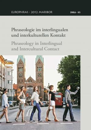 Naslovnica za Phraseologie im interlingualen und interkulturellen Kontakt = Phraseology in interlingual and intercultural contact