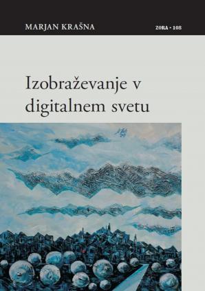 Naslovnica za Izobraževanje v digitalnem svetu