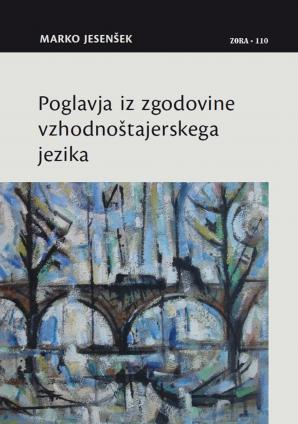 Naslovnica za Poglavja iz zgodovine vzhodnoštajerskega jezika