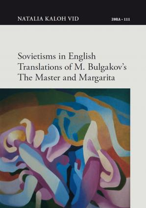 Naslovnica za Sovietisms in English Translations of M. Bulgakov's The Master and Margarita