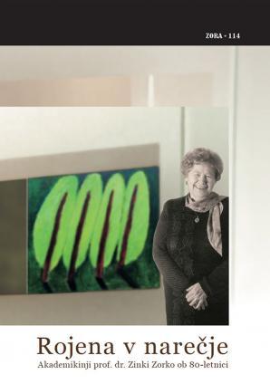 Naslovnica za Rojena v narečje: akademikinji prof. dr. Zinki Zorko ob 80-letnici