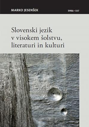 Naslovnica za Slovenski jezik v visokem šolstvu, literaturi in kulturi