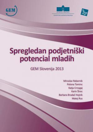 Naslovnica za Spregledan podjetniški potencial mladih: GEM Slovenija 2013
