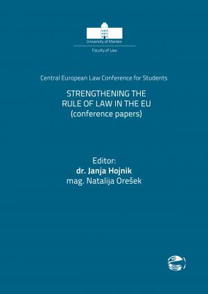 Naslovnica za Krepitev pravne države v EU: Konferenčni prispevki