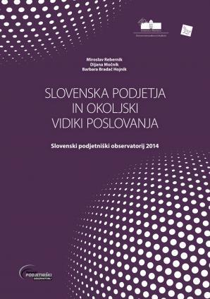 Naslovnica za Slovenska podjetja in okoljski vidiki poslovanja: Slovenski podjetniški observatorij 2014