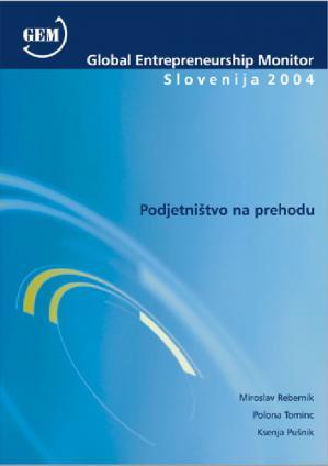 Naslovnica za Podjetništvo na prehodu : Global Entrepreneurship Monitor Slovenija 2004