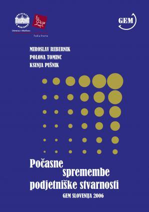 Naslovnica za Počasne spremembe podjetniške stvarnosti: GEM Slovenija 2006