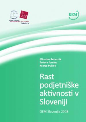 Naslovnica za Rast podjetniške aktivnosti v Sloveniji: GEM Slovenija 2008