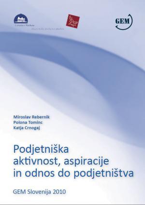 Naslovnica za Podjetniška aktivnost, aspiracije in odnos do podjetništva:  GEM Slovenija 2010