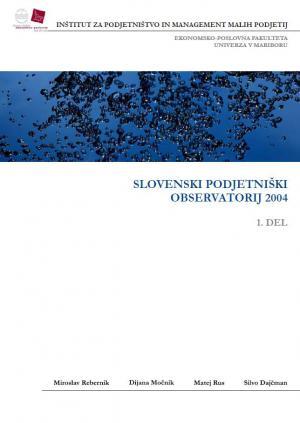 Naslovnica za Slovenski podjetniški observatorij 2004. Del 1