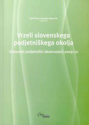 Naslovnica za Vrzeli slovenskega podjetniškega okolja: Slovenski podjetniški observatorij 2009/10