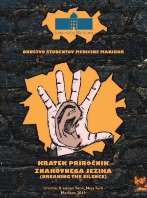 Naslovnica za Kratek priročnik znakovnega jezika: Razbijanje tišine