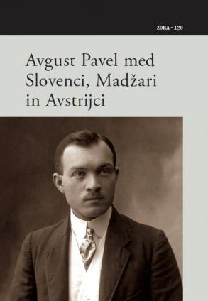 Naslovnica za Avgust Pavel med Slovenci, Madžari in Avstrijci