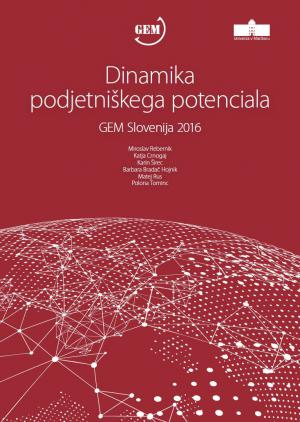 Naslovnica za Dinamika podjetniškega potenciala: GEM Slovenija 2016