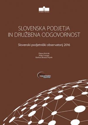 Naslovnica za Slovenska podjetja in družbena odgovornost: Slovenski podjetniški observatorij 2016
