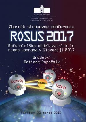 Naslovnica za ROSUS 2017: računalniška obdelava slik in njena uporaba v Sloveniji 2017 : (zbornik 12. strokovne konference)