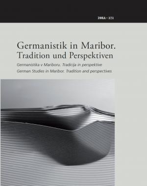 Naslovnica za Germanistik in Maribor = Germanistika v Mariboru: Tradition und Perspektiven = tradicija in perspektive