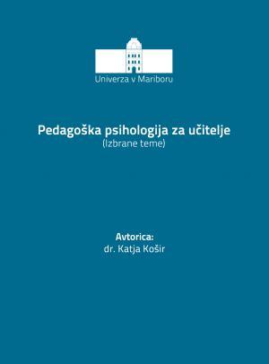 Naslovnica za Pedagoška psihologija za učitelje: izbrane teme