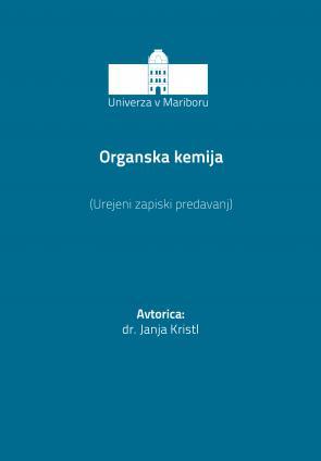 Naslovnica za Organska kemija: Urejeni zapiski predavanj