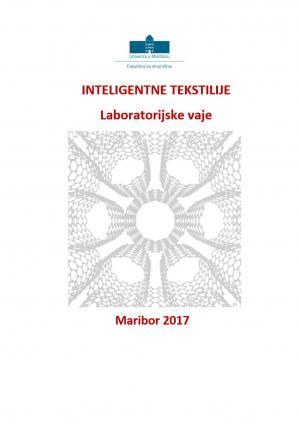 Naslovnica za Inteligentne tekstilije: navodila za laboratorijske vaje