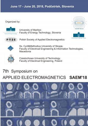 Naslovnica za Digest book of the 7th Symposium on Applied Electromagnetics, SAEM'18, Podčetrtek, Slovenia, June 17 - June 20, 2018