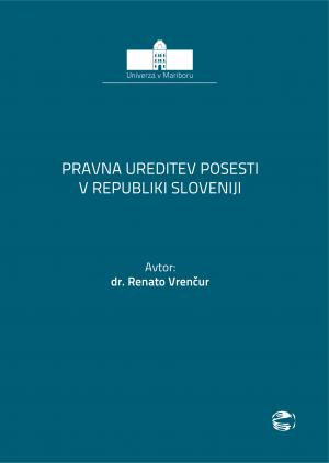 Legal Regulation of Possession in Slovenia
