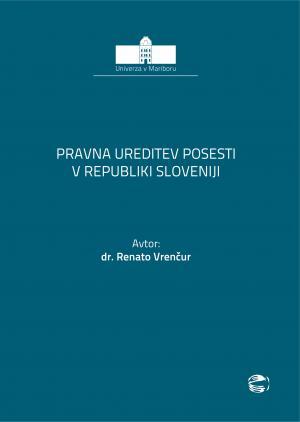 Naslovnica za Pravna ureditev posesti v Republiki Sloveniji