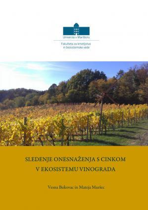 Naslovnica za Sledenje onesnaženja s cinkom v ekosistemu vinograda