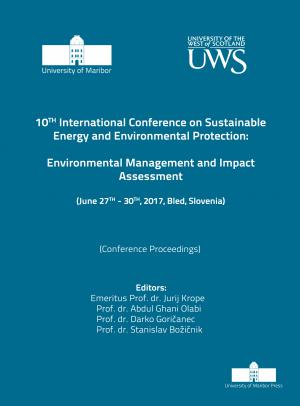 Naslovnica za Environmental management and impact assessment : (conference proceedings) / 10th International Conference on Sustainable Energy and Environmental Protection, (June 27th-30th, 2017, Bled, Slovenia)