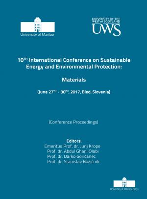 Naslovnica za Materials: (conference proceedings) / 10th International Conference on Sustainable Energy and Environmental Protection, (June 27th-30th, 2017, Bled, Slovenia)