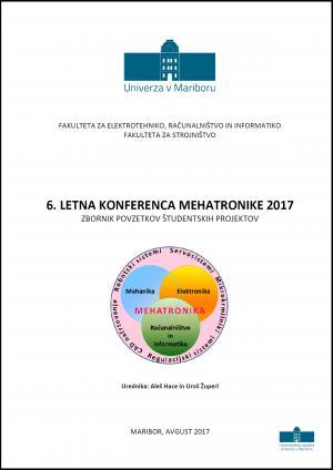 Naslovnica za Zbornik povzetkov študentskih projektov / 6. letna konferenca mehtronike 2017, Maribor