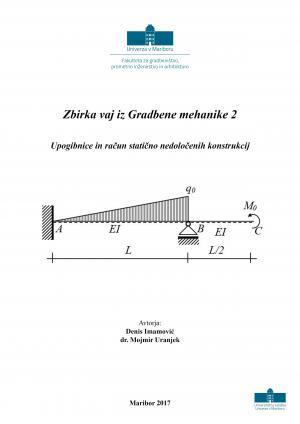 Naslovnica za Zbirka vaj iz Gradbene mehanike 2: upogibnice in račun statično nedoločenih konstrukcij