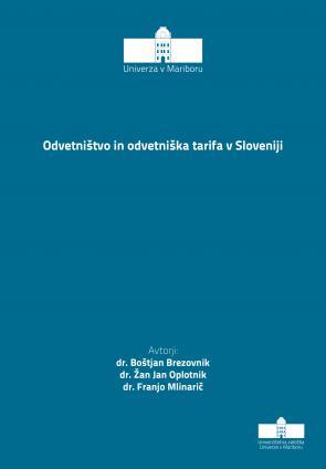 Naslovnica za Odvetništvo in odvetniška tarifa v Sloveniji