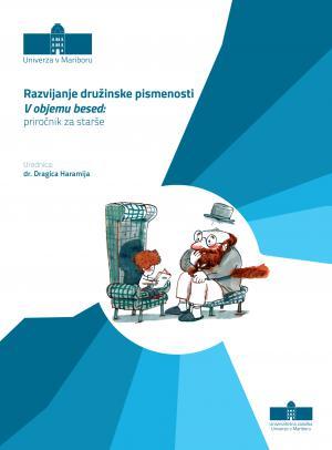 Naslovnica za Razvijanje družinske pismenosti V objemu besed: priročnik za starše