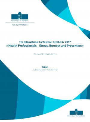 Naslovnica za Mednarodna konferenca, 6. oktober 2017.  »Stres, izgorevanje zdravstvenega osebja in zaščita«: Zbornik prispevkov