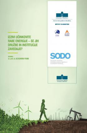 Naslovnica za Izzivi učinkovite rabe energije – se jih družbe in institucije zavedajo?
