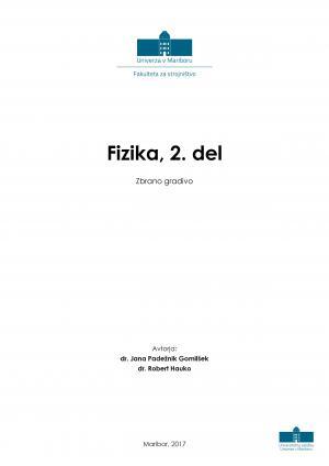 Naslovnica za Fizika, 2. del: zbrano gradivo