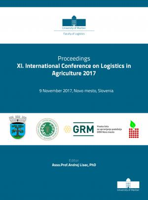 Naslovnica za Proceedings / XI. International Conference on Logistics in Agriculture 2017, 9. November 2017, Novo mesto, Slovenia