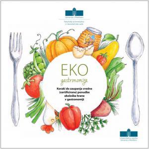 Naslovnica za Koraki do zaupanja vredne (certificirane) ponudbe ekološke hrane v gastronomiji