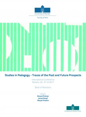 Naslovnica za Studies in Pedagogy – Traces of the Past and Future Prospects: Book of Abstracts / International Conference, Maribor, 26.-27. 10. 2017