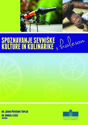 Naslovnica za Spoznavanje sevniške kulture in kulinarike s kolesom