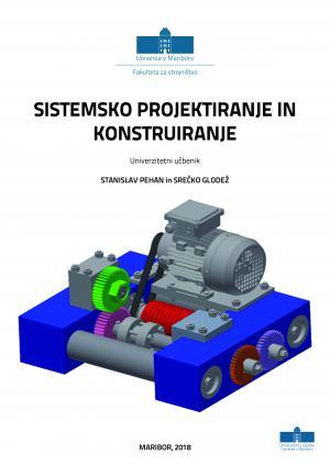 Naslovnica za Sistemsko projektiranje in konstruiranje: univerzitetni učbenik