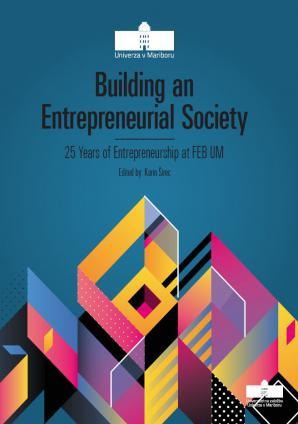 Naslovnica za Building an Entrepreneurial Society: 25 Years of Entrepreneurship at FEB UM