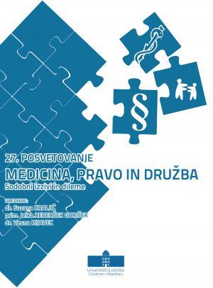 Naslovnica za Sodobni izzivi in dileme: konferenčni zbornik / 27. posvetovanje Medicina, pravo in družba, 23. - 24. marec 2018, Maribor, Slovenija