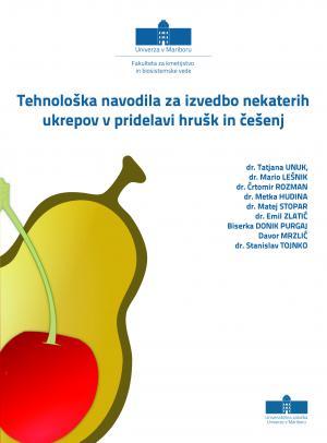Naslovnica za Tehnološka navodila za izvedbo nekaterih ukrepov v pridelavi hrušk in češenj