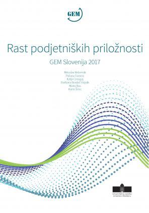Naslovnica za Rast podjetniških priložnosti: GEM Slovenija 2017